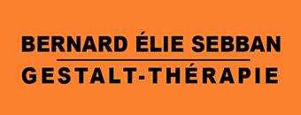 Gestalt-Thérapie Bernard Elie Sebban